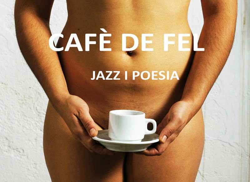 CAFÈ DE FEL (València)